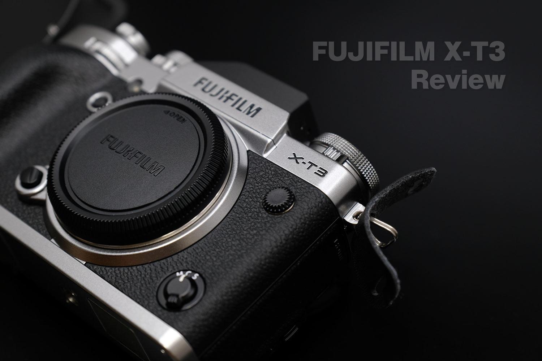 FUJIFILM X-T3 レビュー
