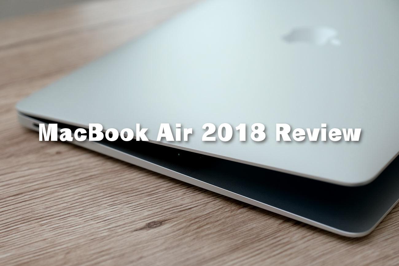 新型 MacBook Air 13インチ レビュー