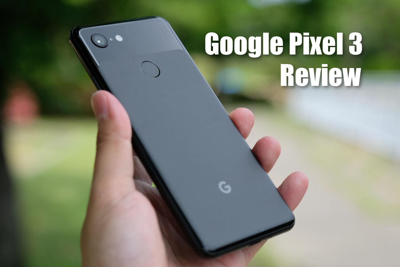 Google Pixel 3 レビュー