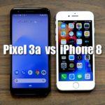 Pixel3aとiPhone 8 比較