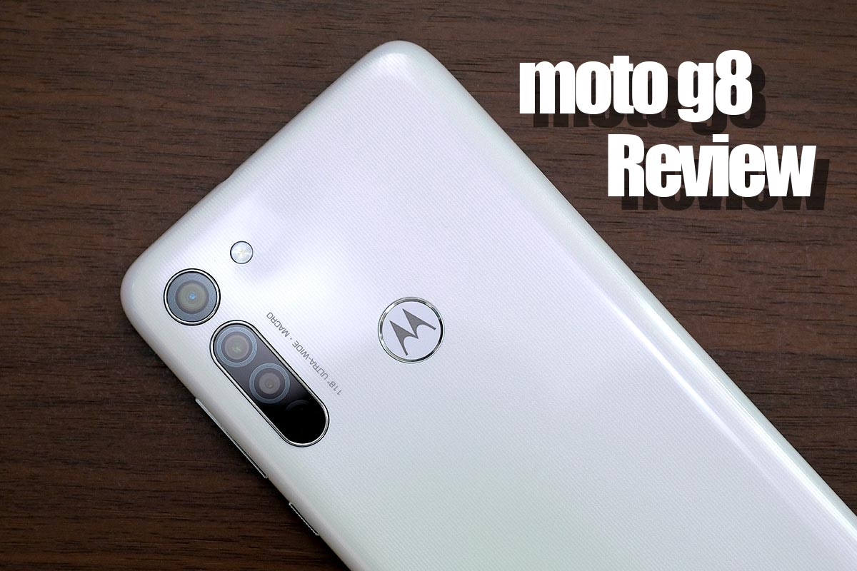 Motorola moto g8 レビュー