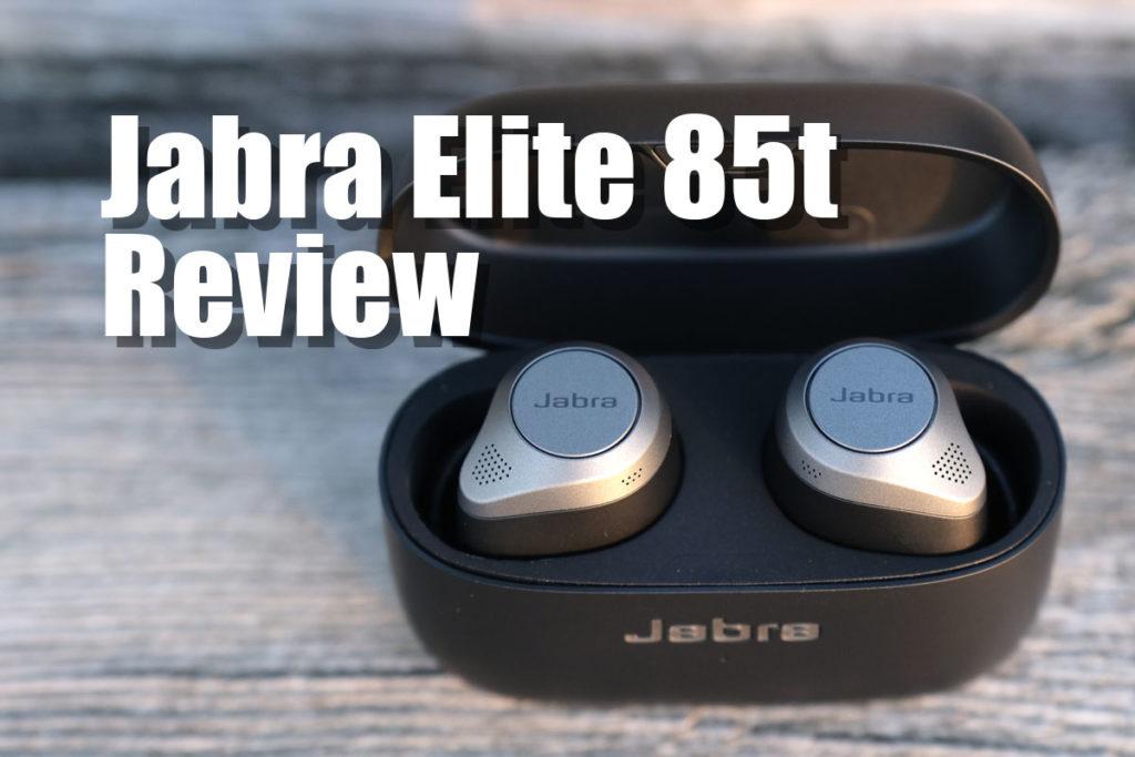 Jabra Elite 85t レビュー