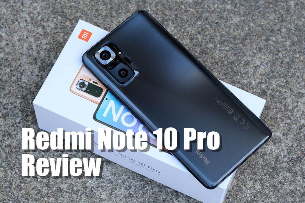 Redmi Note 10 Pro レビュー