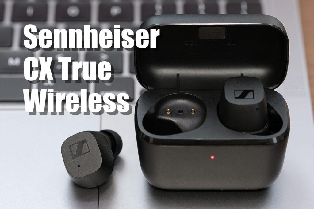 ゼンハイザー CX True Wireless レビュー
