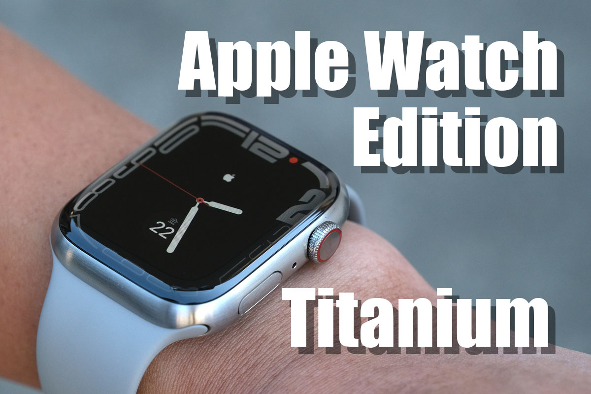 Apple Watch Edition チタニウム レビュー